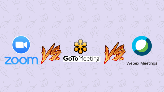 Zoom vs GoToMeeting vs WebEx