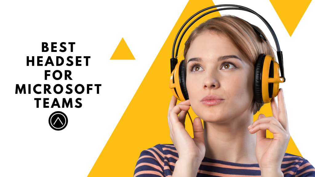 Best Headset For Microsoft Teams