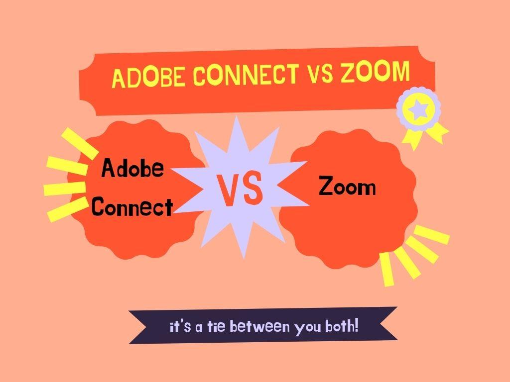 Adobe Connect vs Zoom