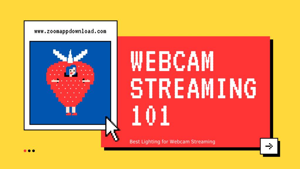 Best Lighting for Webcam Streaming